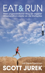 Eat Run von Scott Jurek